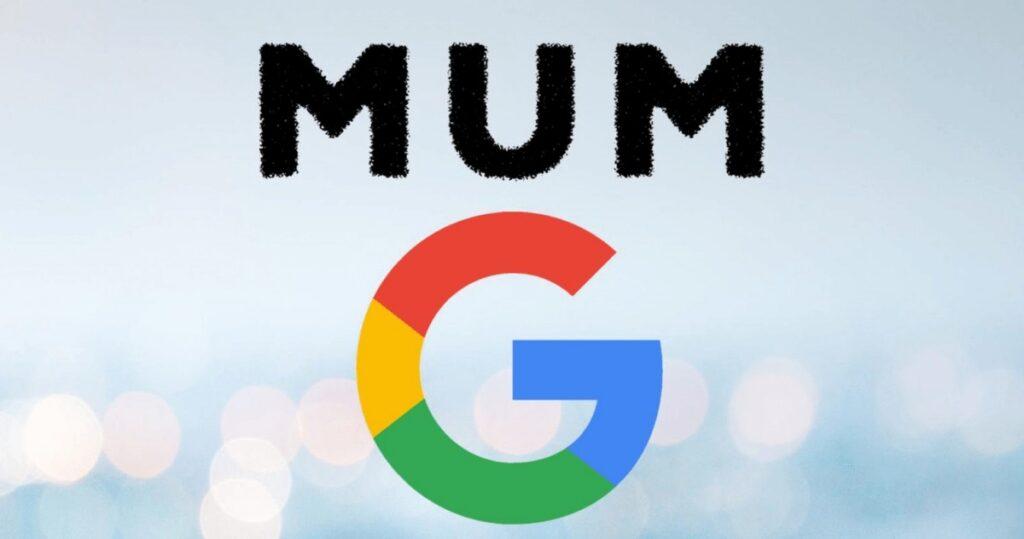 ce este google mum